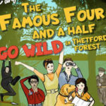 Eastern Angles: The Famous Four and a Half go Wild in Thetford Forest